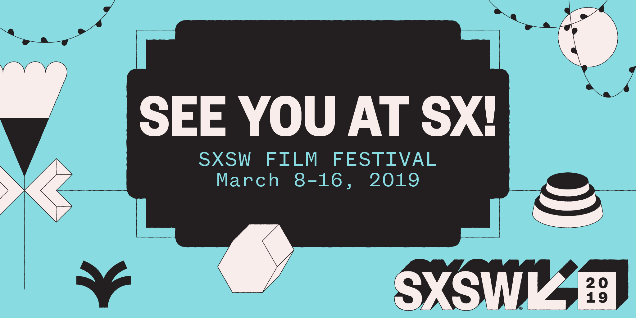 See you at South by Southwest Film Festival