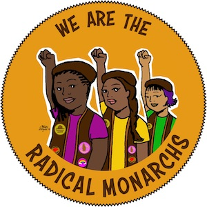 We Are The Radical Monarchs Documenatry